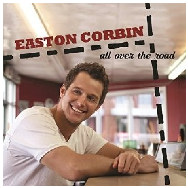 Easton Corbin CD-  All Over The Road