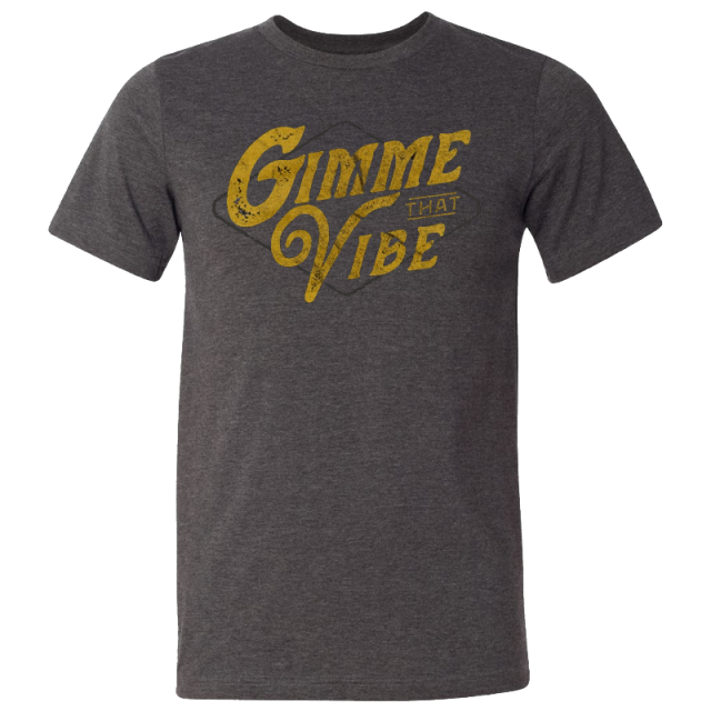 Easton Corbin Dark Heather Grey Gimme That Vibe Tee- PRESALE